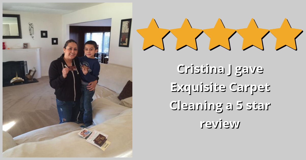 Cristina J Gave Exquisite Carpet Cleaning A 5 Star Review