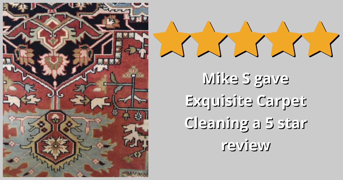 Mike S Gave Exquisite Carpet Cleaning A 5 Star Review On